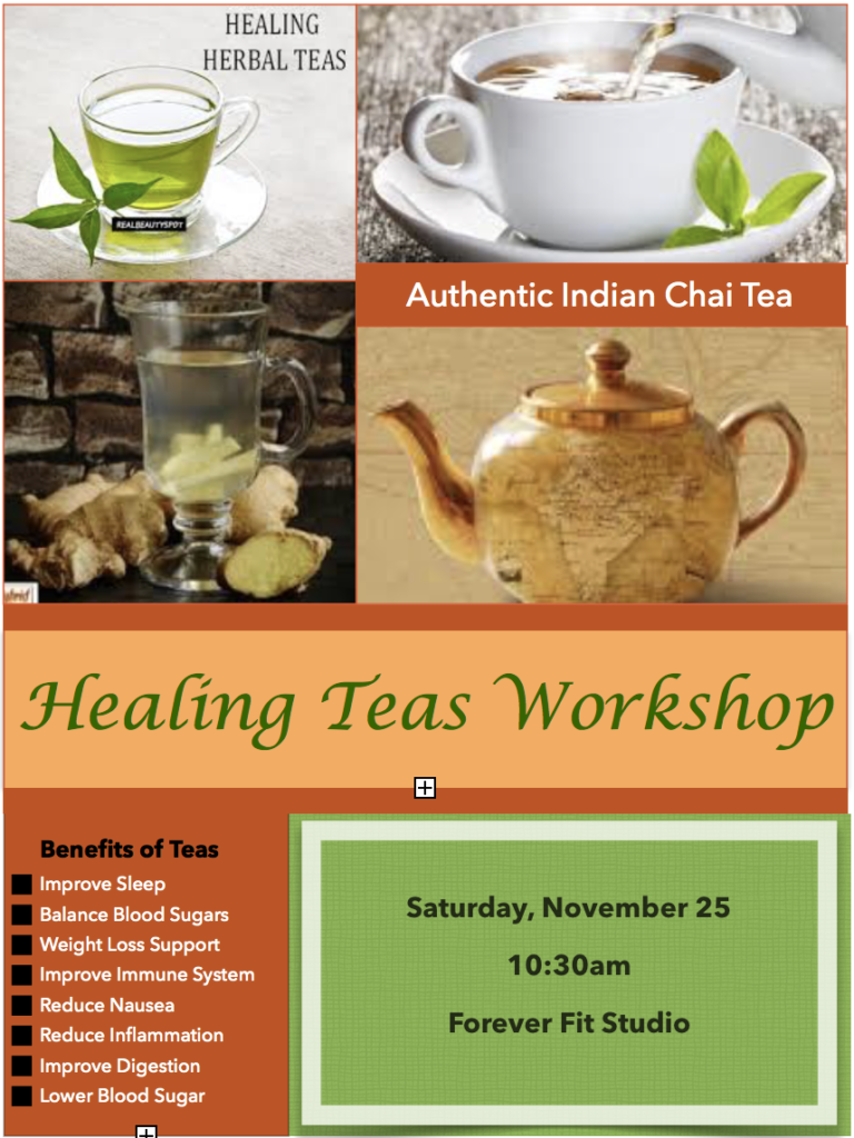 Healing Tea Workshop - Teas that improve your sleep, digestion and colesterol levels. Teas that prevent colds, flu, cancer and inflammation. Forever Fit Duncan, BC